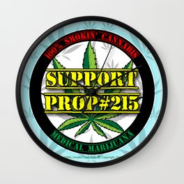 100% Smokin' Cannabis - Support Prop #215 - 100% Smokin' Cannabis Wall Clock