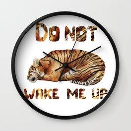 Do not wake me up Wall Clock