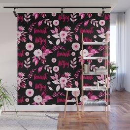 Feminist Killjoy Floral Pattern Wall Mural