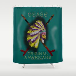 OSAGE - 001 Shower Curtain