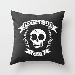 Doom & Gloom Club Throw Pillow
