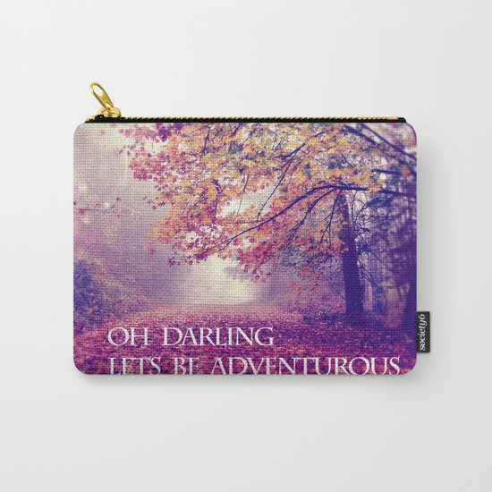 oh darling, lets be adventurous Carry-All Pouch