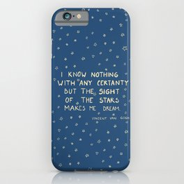 sight of the stars makes me dream iPhone Case