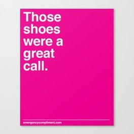 Your shoes Canvas Print