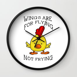 Wings Are For Flying Wall Clock