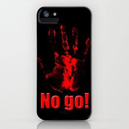 No Go! iPhone Case