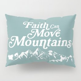 Retro Faith can Move Mountains Pillow Sham