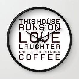 This House Runs on Coffee Block Wall Clock