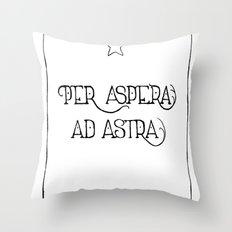 Per Aspera Ad Astra Throw Pillow