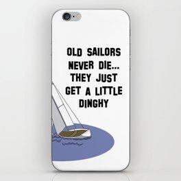 Old Sailors Never Die iPhone Skin