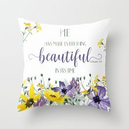 He Hath Made Everything Beautiful Throw Pillow