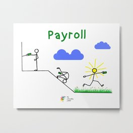 Pay, Roll and Jump! Metal Print