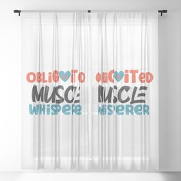 Physical Therapist Therapy Assistant Muscle Whisperer Obligaited Muscle Whisperer Sheer Curtain