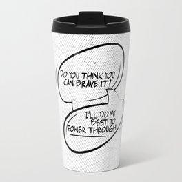 Brave it... Travel Mug