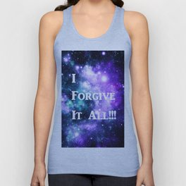 Teal Violet Galaxy : I Forgive It All Unisex Tank Top
