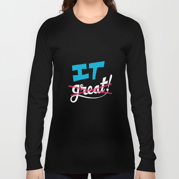 Make It Long Sleeve T-shirt