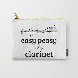Easy peasy with my clarinet Carry-All Pouch