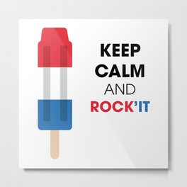 Keep calm and rock'it Metal Print