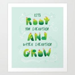 Root and Grow Art Print