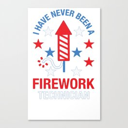 FIREWORK TECHNICIAN RED WHITE AND BLUE T-SHIRT Canvas Print