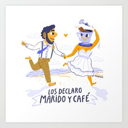 Los declaro marido y café  Art Print