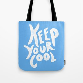 Keep Your Cool in Blue Tote Bag