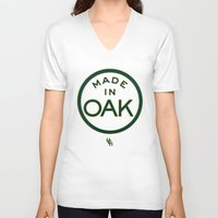 oakland V-neck T-shirts featuring Made in OAK - Oakland A's by DCMBR - December Creative Group