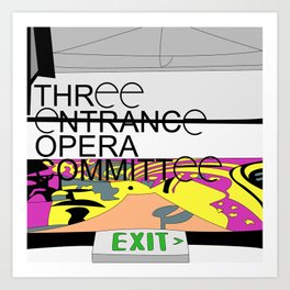 Three Entrance Opera Comittee Art Print