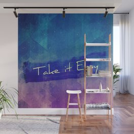 Take  it Easy Typography Wall Mural