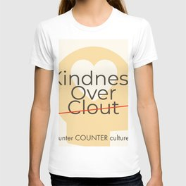 Counter Counter Culture - Kindess Over Clout T-shirt