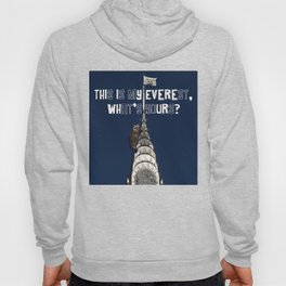 This Is MY Everest, What's Yours? (Raccoon Climbs Skyscraper) Hoody