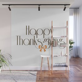 Happy Thanksgiving Wall Mural