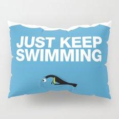 Just Keep Swimming Pillow Sham