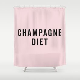 Champagne Diet Funny Quote Shower Curtain