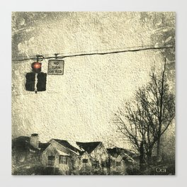 """No Turn on Red"" Canvas Print"