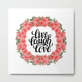 Live, Laugh and Love Floral Wreath Metal Print