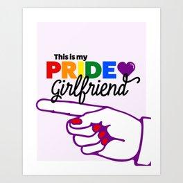 This Is My Pride Girlfriend (R) Art Print