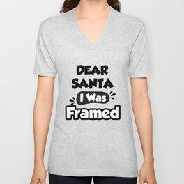 Dear Santa I was Framed Unisex V-Neck