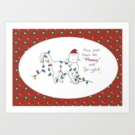 Meowy Christmas! Art Print