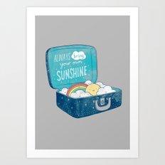 Always bring your own sunshine Art Print