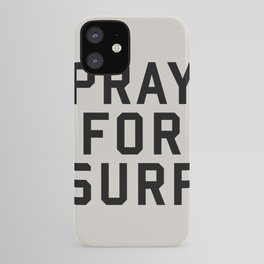 Pray For Surf iPhone Case
