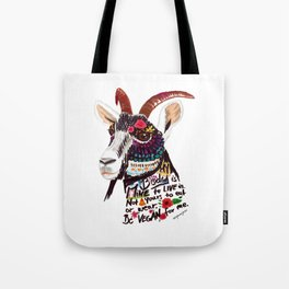 Go vegan goat - my body is mine to live in Tote Bag