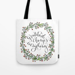 Gratitude Changes Everything Tote Bag