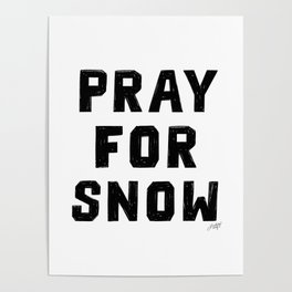 Pray For Snow Poster