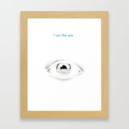 I see the sea Framed Art Print