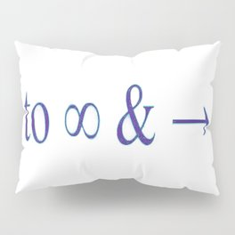 To infinity and beyond Pillow Sham