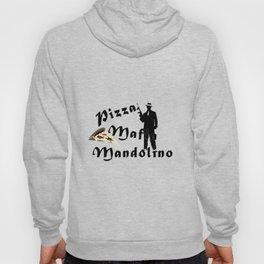 Italian style pizza mafia mandolino Hoody