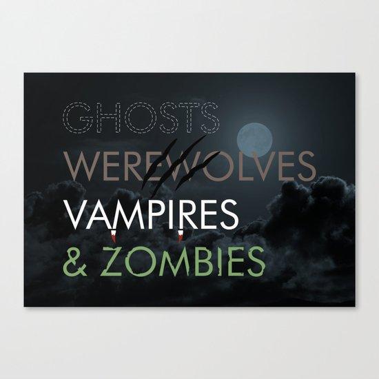 Ghosts, Werewolves, Vampires & Zombies Canvas Print