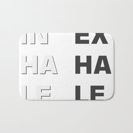 Inhale- Exhale (Inex- Haha- Lele) Bath Mat