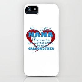 Cool Nana iPhone Case